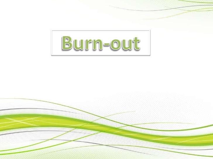 Burn-out<br />