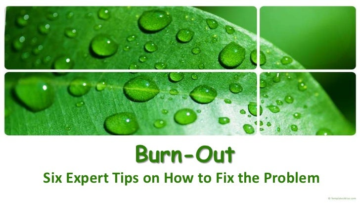 Burn-OutSix Expert Tips on How to Fix the Problem<br />