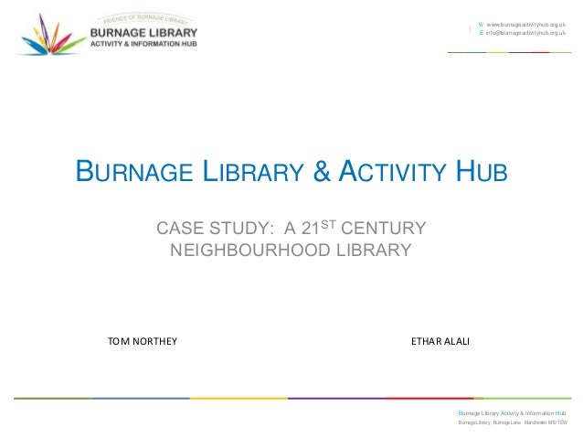Burnage Library: A 21st Century Library Case Study