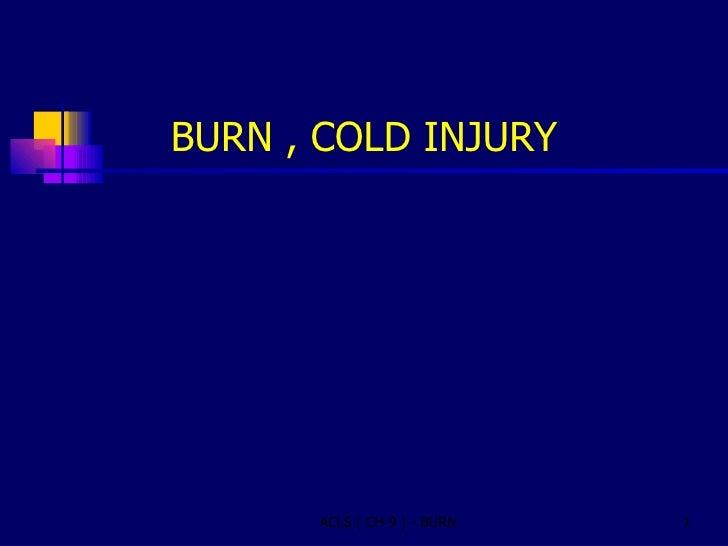 Burn Cold Injury