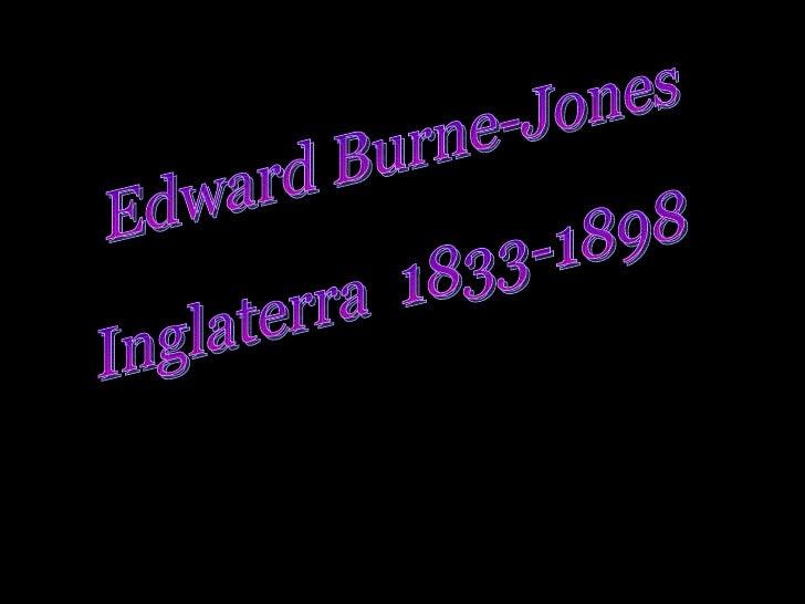Edward Burne-Jones Inglaterra  1833-1898