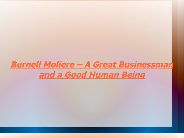 Burnell Moliere – A Great Businessman and a Good Human Being