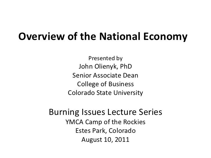 Overview of the National Economy<br />Presented by<br />John Olienyk, PhD<br />Senior Associate Dean<br />College of Busin...