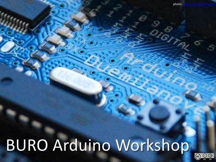 photo:  http://flic.kr/p/5XwBFB<br />BURO Arduino Workshop<br />
