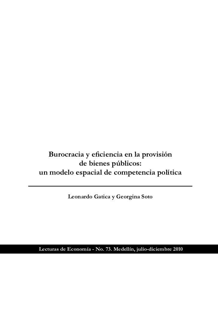 Burocracia y eficiencia en la provisión           de bienes públicos:un modelo espacial de competencia política           ...