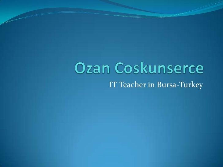 IT Teacher in Bursa-Turkey