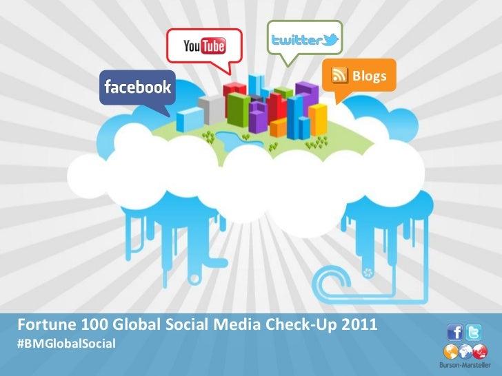 BlogsFortune 100 Global Social Media Check-Up 2011#BMGlobalSocial