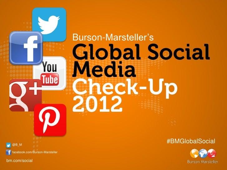 Burson-Marsteller's  @B_M                                                         #BMGlobalSocial  facebook.com/Burson-Mar...
