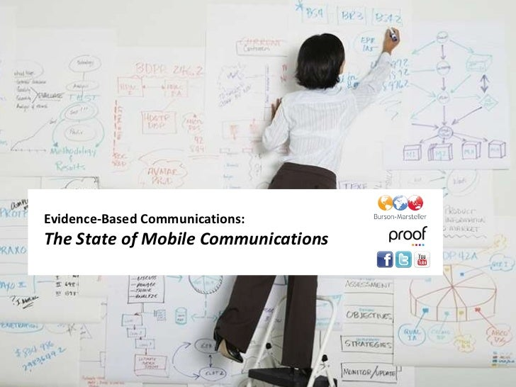 Evidence-Based Communications: The State of Mobile Communications