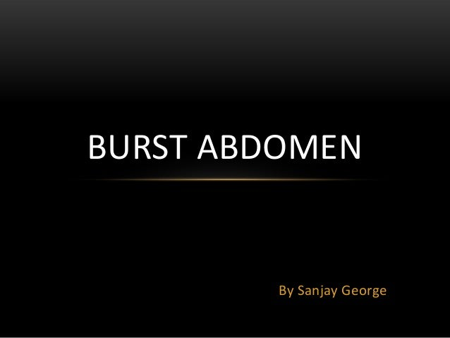 Burst abdomen