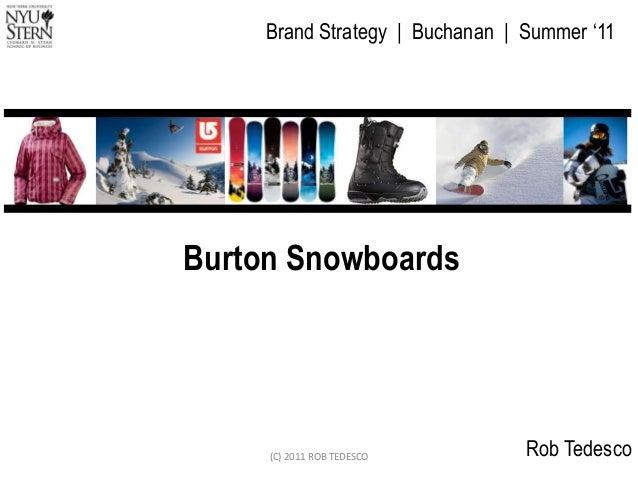 Burton snowboards (brand strategy   nyu stern)