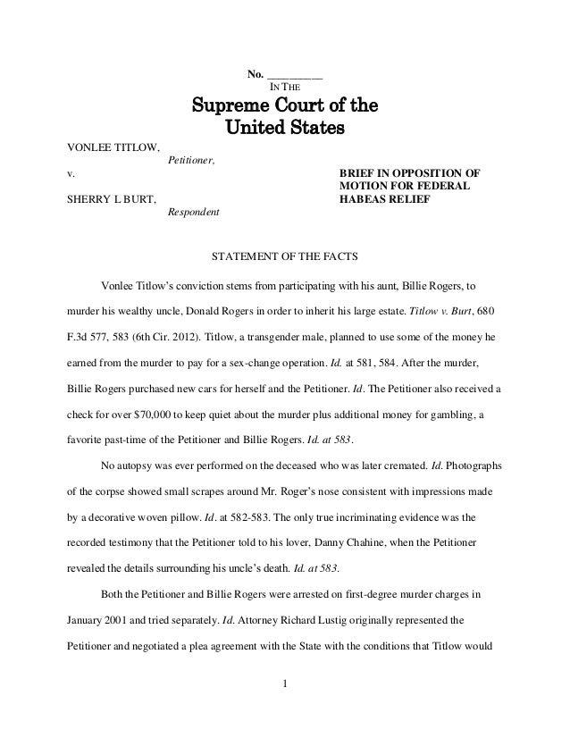 1 No. __________ IN THE Supreme Court of the United States VONLEE TITLOW, Petitioner, v. SHERRY L BURT, Respondent STATEME...
