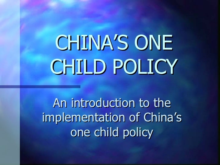 china s one child policy One-child policy, official program initiated in the late 1970s and early '80s by the  central government of china, the purpose of which was to limit the great.