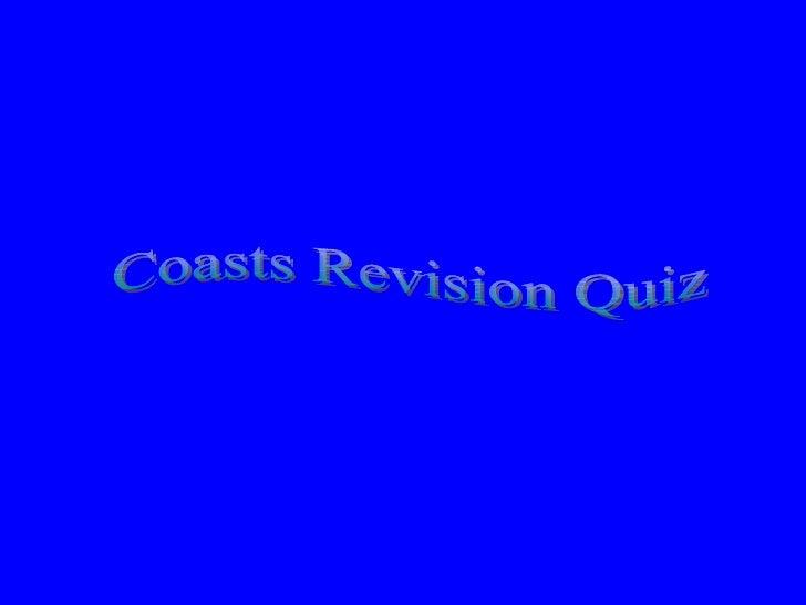 Coasts Revision Quiz