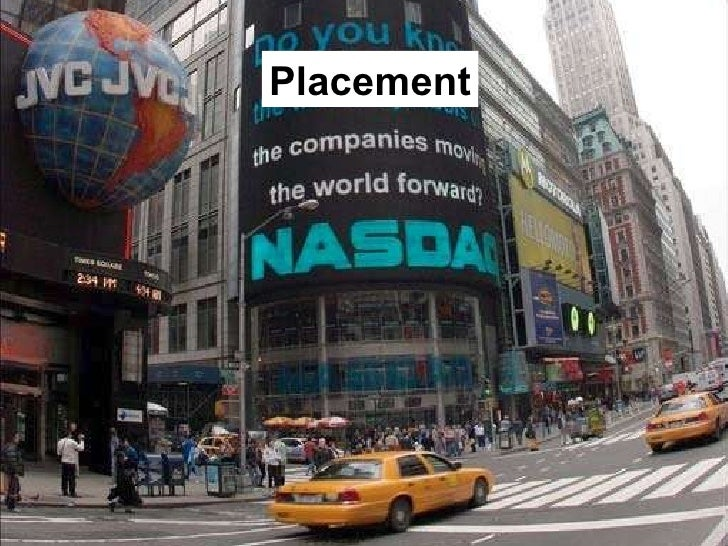 Placement
