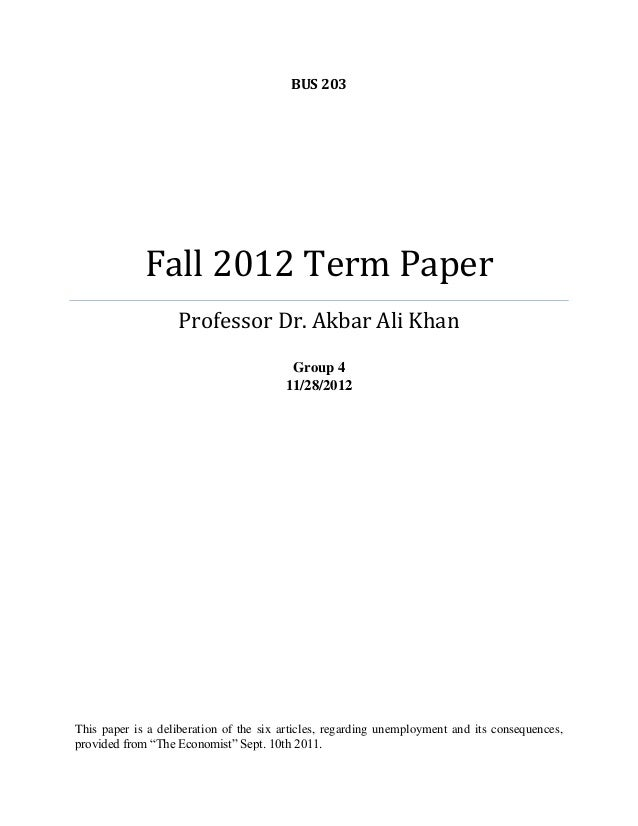 BUS 203  Fall 2012 Term Paper Professor Dr. Akbar Ali Khan Group 4 11/28/2012  This paper is a deliberation of the six art...