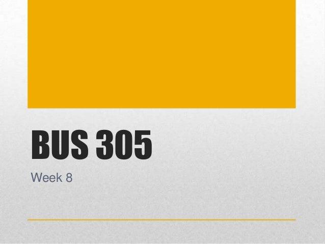 BUS 305 Week 8