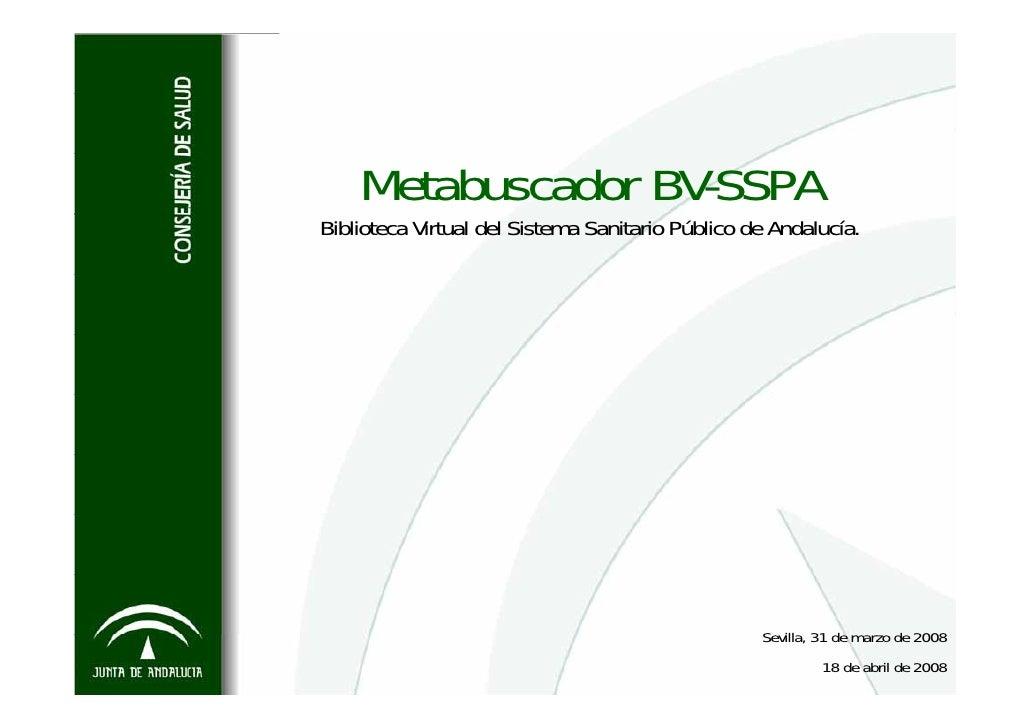 Metabuscador BV-SSPA Biblioteca Virtual del Sistema Sanitario Público de Andalucía.                                       ...