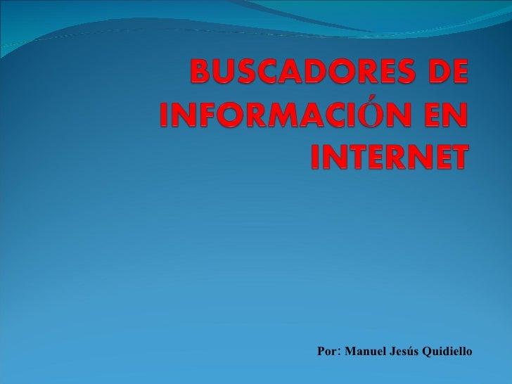 Por: Manuel Jesús Quidiello