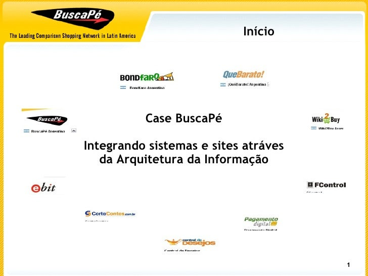 Início Case BuscaPé Integrando sistemas e sites atráves da Arquitetura da Informação