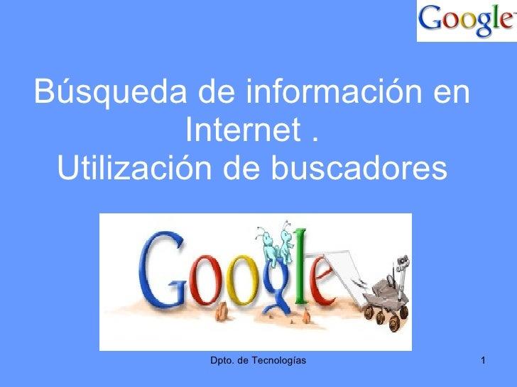 Búsqueda de información en Internet . Utilización de buscadores