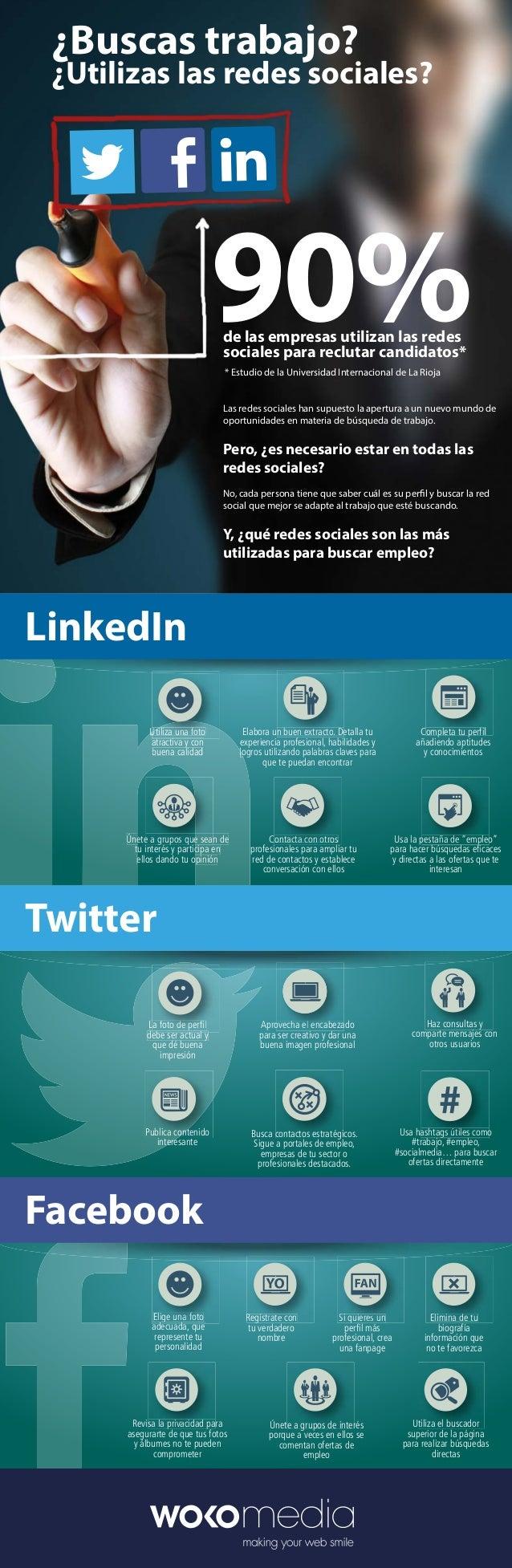 ¿Buscas trabajo?  ¿Utilizas las redes sociales?  90% de las empresas utilizan las redes sociales para reclutar candidatos*...