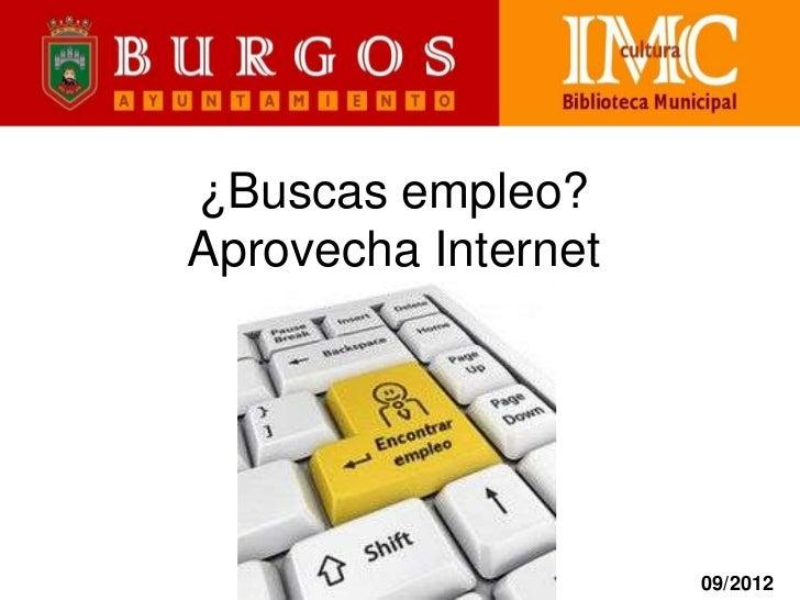 """Biblioteca Municipal de Burgos¿Buscas empleo?Aprovecha Internet               Tecla para               """"encontrar         ..."""