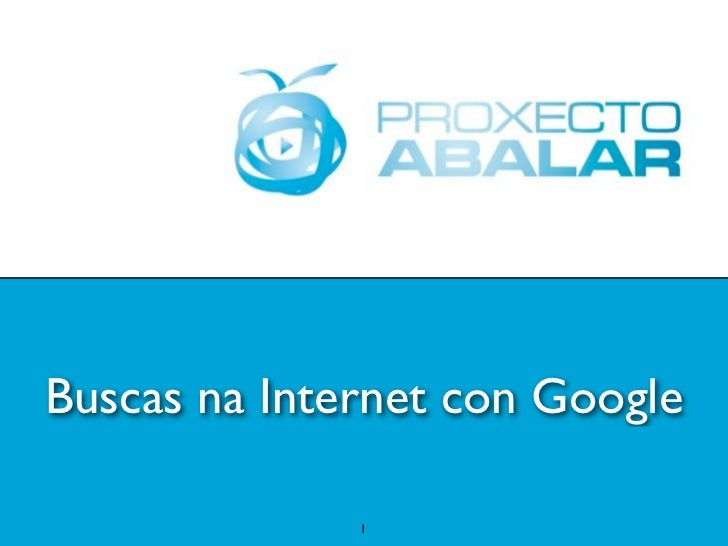 Buscas na Internet con Google              1