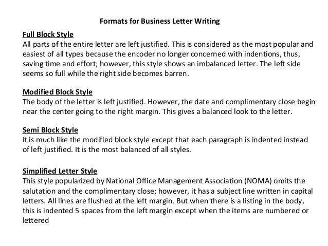 letter writing styles He then goes on to list several guidelines for an excellent letter: style of writing — all flourishing is out of place in a letter the writing should be plain and.