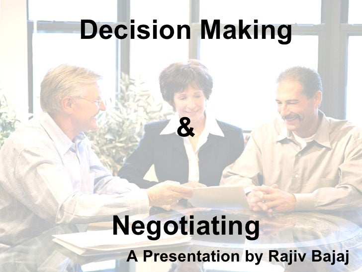 Decision Making & Negotiating
