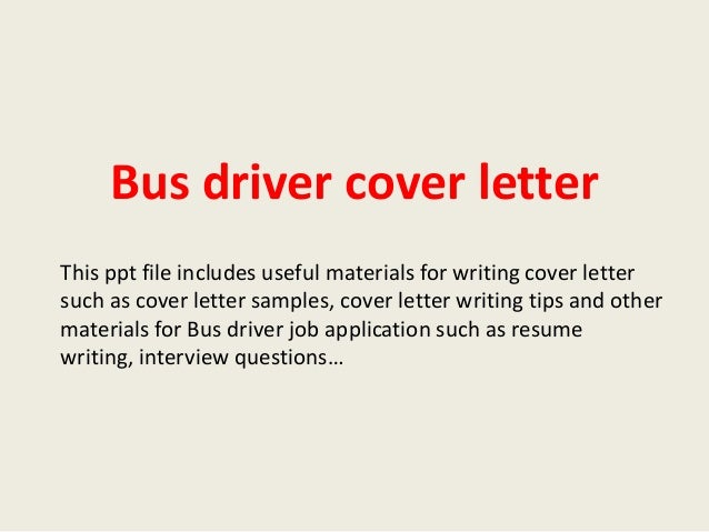 ... Cover Letter For School Bus Driver Position A Bus Driver Cover Letter  Sample Is Provided Here ...