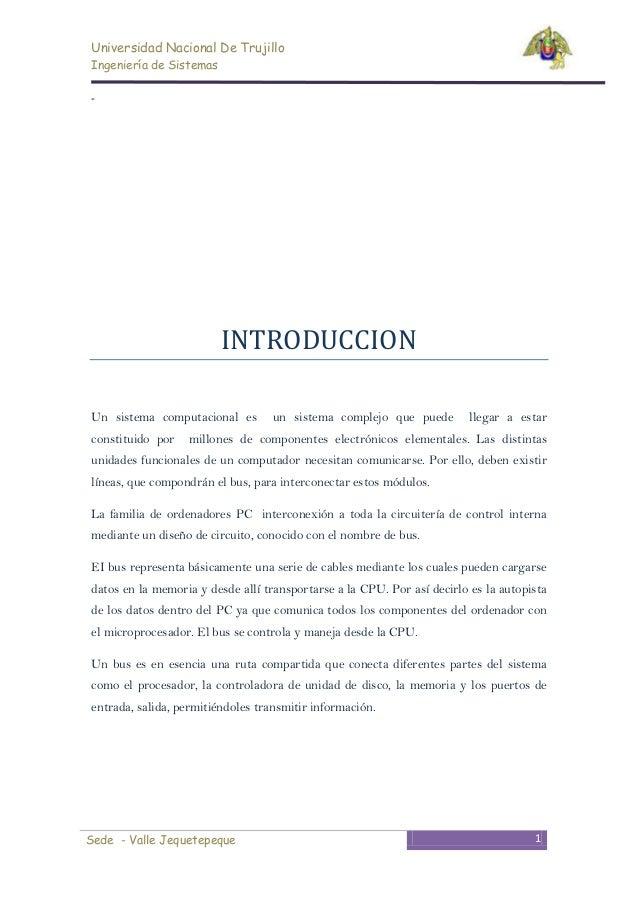Universidad Nacional De TrujilloIngeniería de Sistemas-                         INTRODUCCIONUn sistema computacional es   ...