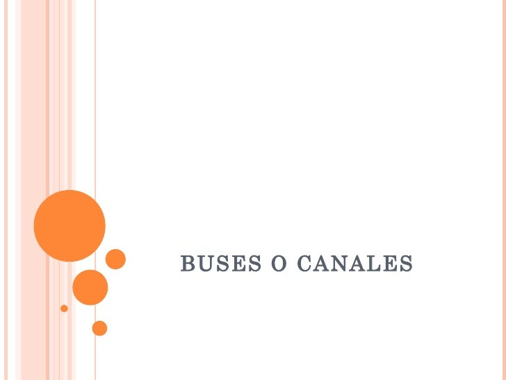 Buses o canales