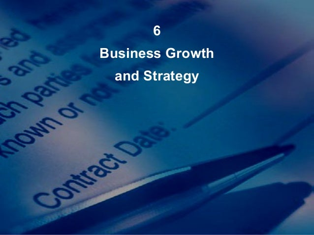 6 Business Growth and Strategy