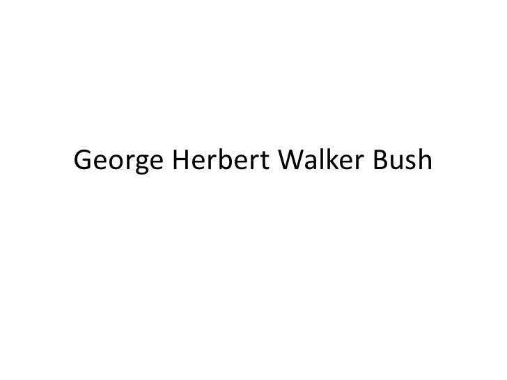 George Herbert Walker Bush<br />