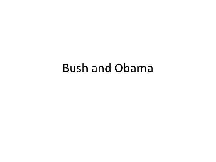Bush and Obama