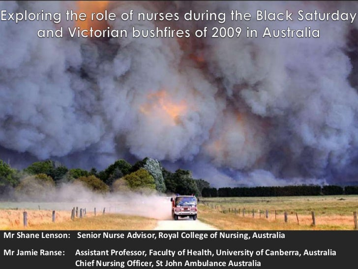 Exploring the role of nurses during the Black Saturday and Victorian bushfires of 2009 in Australia