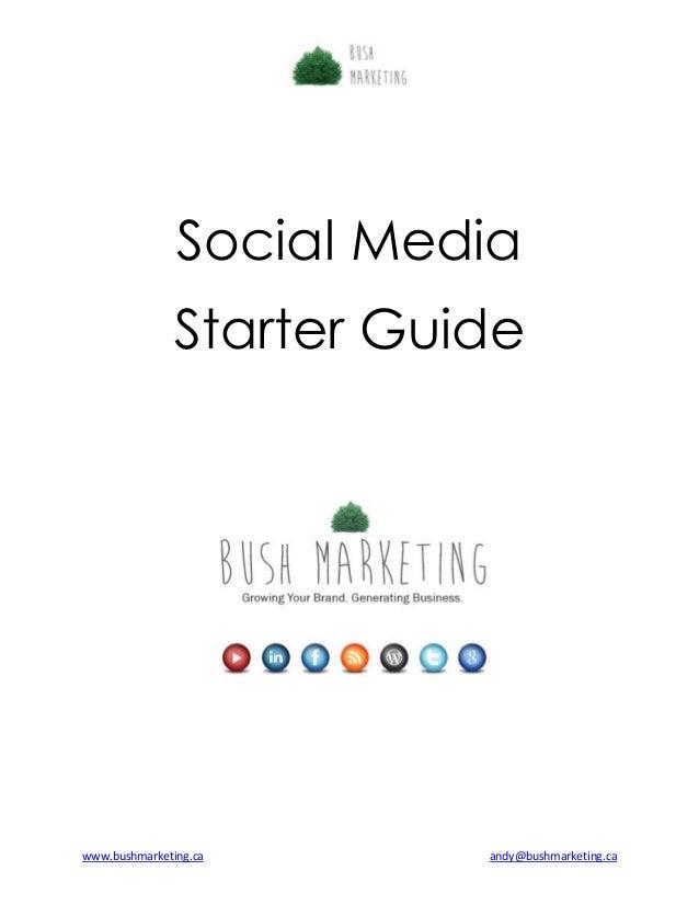 Bush Marketing Social Media Starter Guide