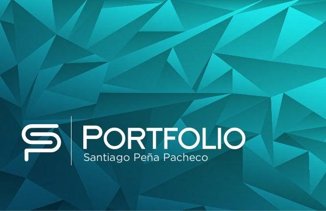 Portfolio Santiago Peña Pacheco
