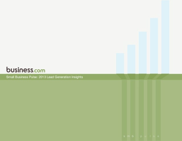 Small Business Pulse: 2013 Lead Generation Insights