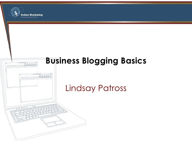 Business Blogging Basics