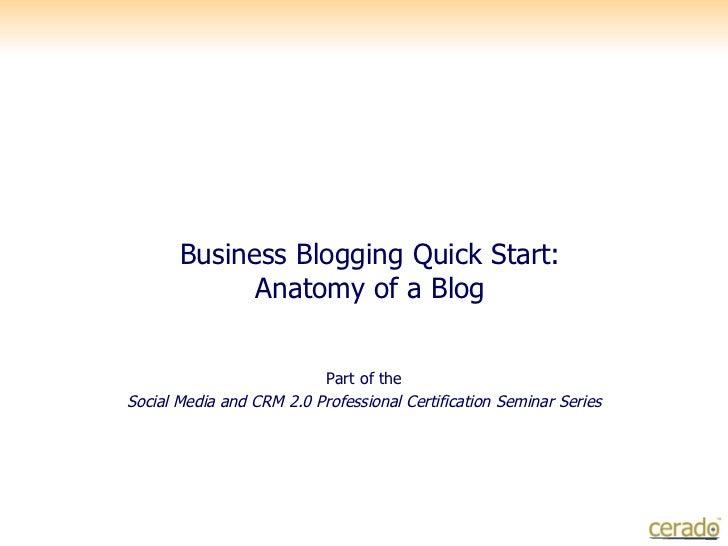 Business Blogging Quickstart: Anatomy of a Blog