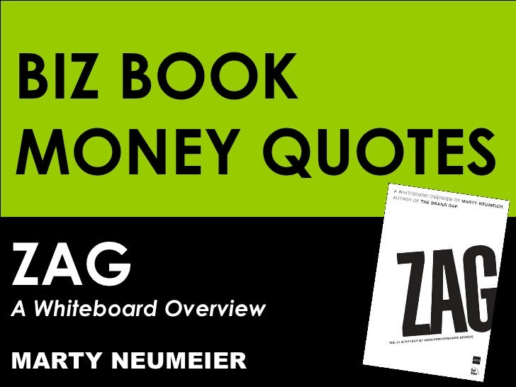 ZAG A Whiteboard Overview MARTY NEUMEIER BIZ BOOK MONEY QUOTES