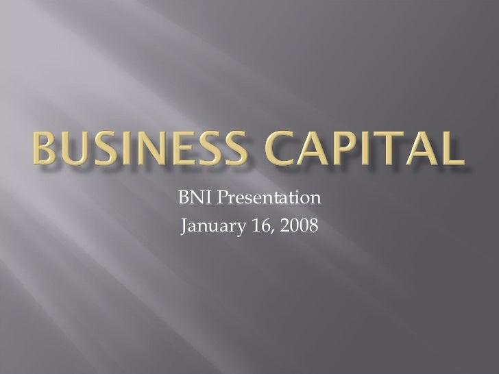 BNI Presentation January 16, 2008