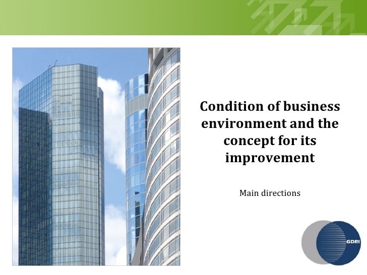 Condition of business                       environment and the                          concept for its                  ...