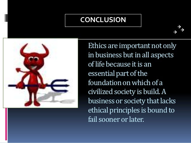 the importance of ethics and morality in a company Business ethics simply we mean that the application of ethics in business earlier it was the opinion that a business cannot be ethical this trend has been changed today today business has found out that they are, responsible for social welfare, since they live and operate within a social structure.