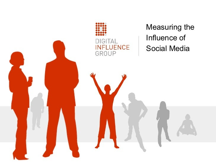Measuring the Influence of Social Media