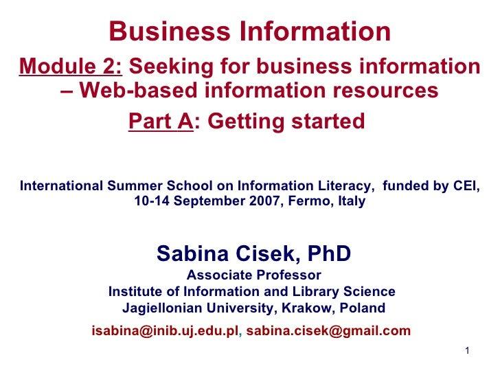 Business Information Module 2:  Seeking for business information – Web-based information resources Part  A : Getting start...