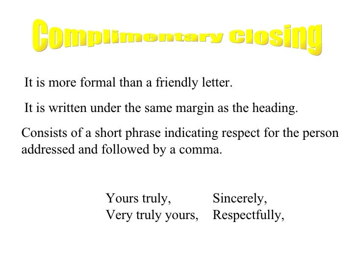 Business Letter Closing Yours Truly business letter format yours – Sample Closing a Business Letter