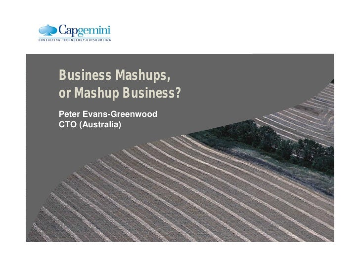 Business mashups, or mashup business